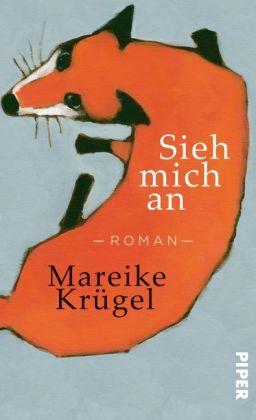 """""""Sieh mich an"""" von Mareike Krügel"""